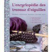 Livre - Flammarion - Encyclopédie travaux d'aiguilles
