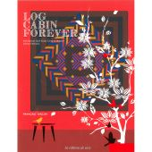 Livre patron - Les éditions de saxe - Log Cabin Forever