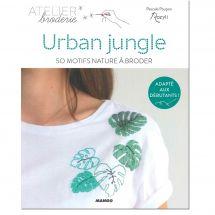 Livre - Mango - Urban jungle - 50 motifs nature à broder