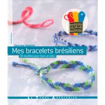Livre - Le temps apprivoisé - Mes bracelets brésiliens