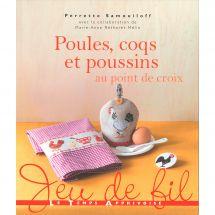 Livre - Le temps apprivoisé - Poules, coqs et poussins