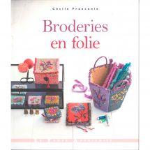 Livre - Le temps apprivoisé - Broderies en folie