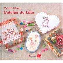 Livre - L'inédite - L'atelier de Lilie