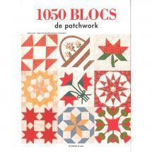 Livre - Les éditions de saxe - 1050 Blocs de patchwork