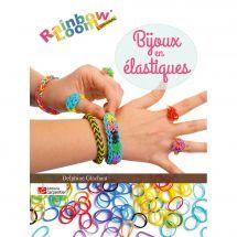 Livre - Editions Carpentier - Bijoux en élastiques (bracelets...)